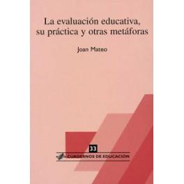 CE 33- La evaluación educativa, su práctica y otras metáforas