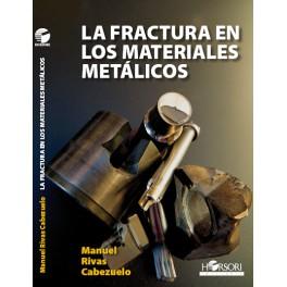 La fractura en los materiales metálicos