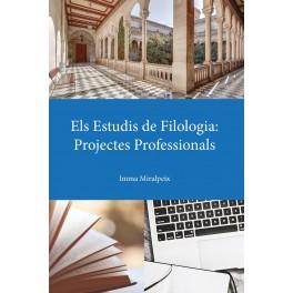 Els Estudis de Filologia: Projectes Professionals