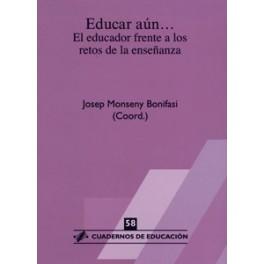CE 58- Educar aún... el educador frente a los retos de enseñanza