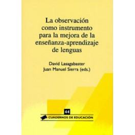 CE 44- La observación como instrumento de mejora de la enseñanza-aprendizaje de lenguas