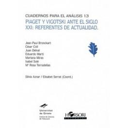CA 13- Piaget y Vigotski ante el siglo XXI: referentes de actualidad