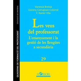 CFP 29 - LES VEUS DEL PROFESSORAT. L'ensenyament i la gestió de les llengües a secundària
